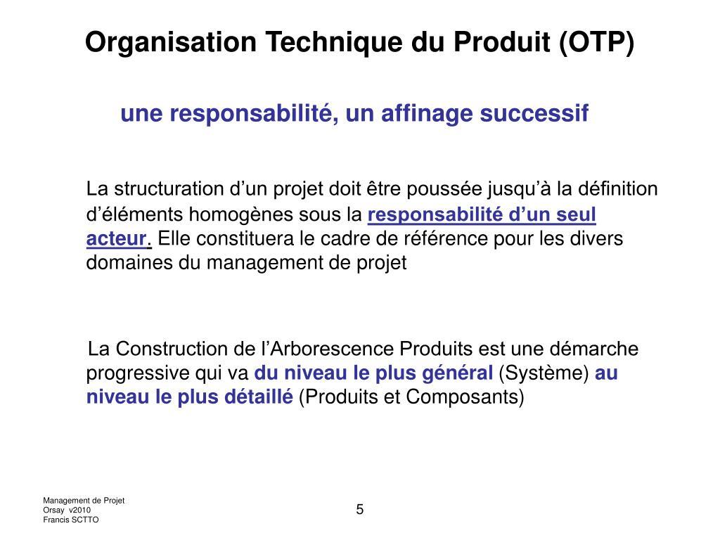 Organisation Technique du Produit (OTP)