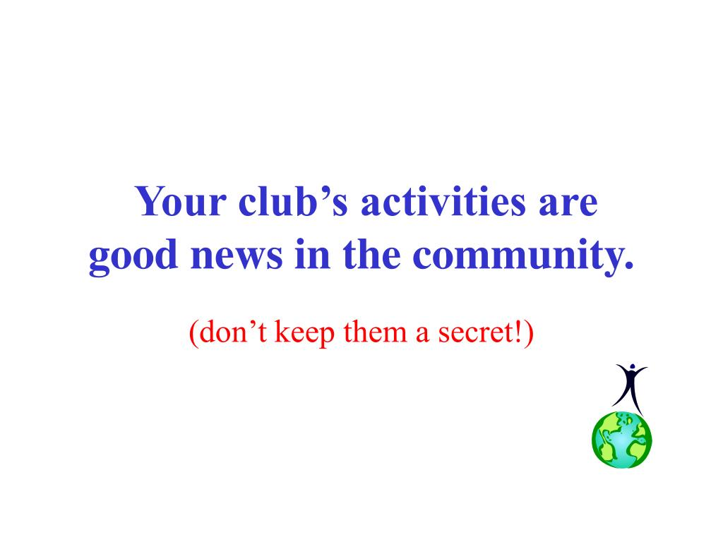Your club's activities are