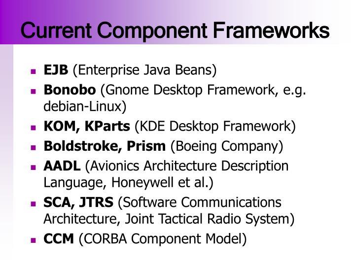 Current Component Frameworks