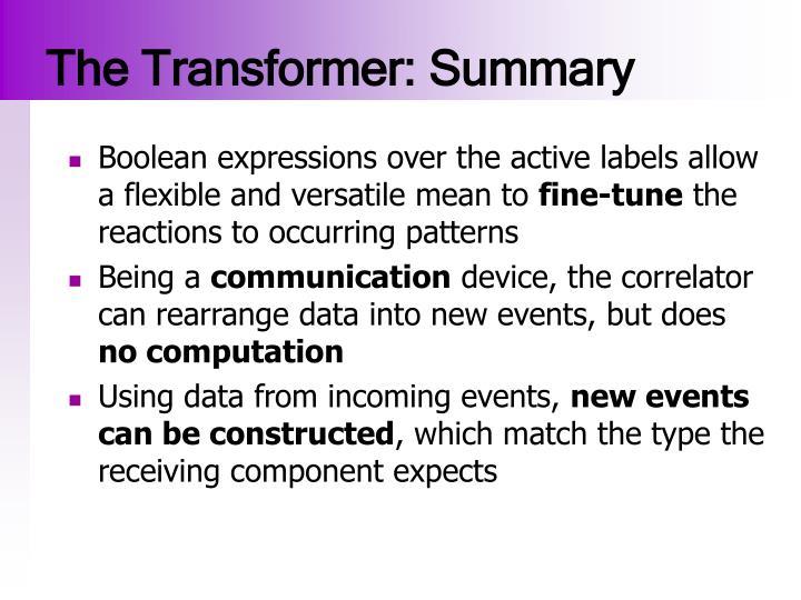 The Transformer: Summary