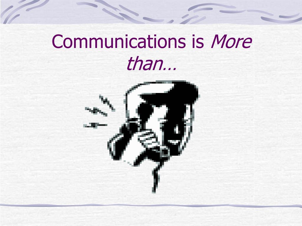 Communications is