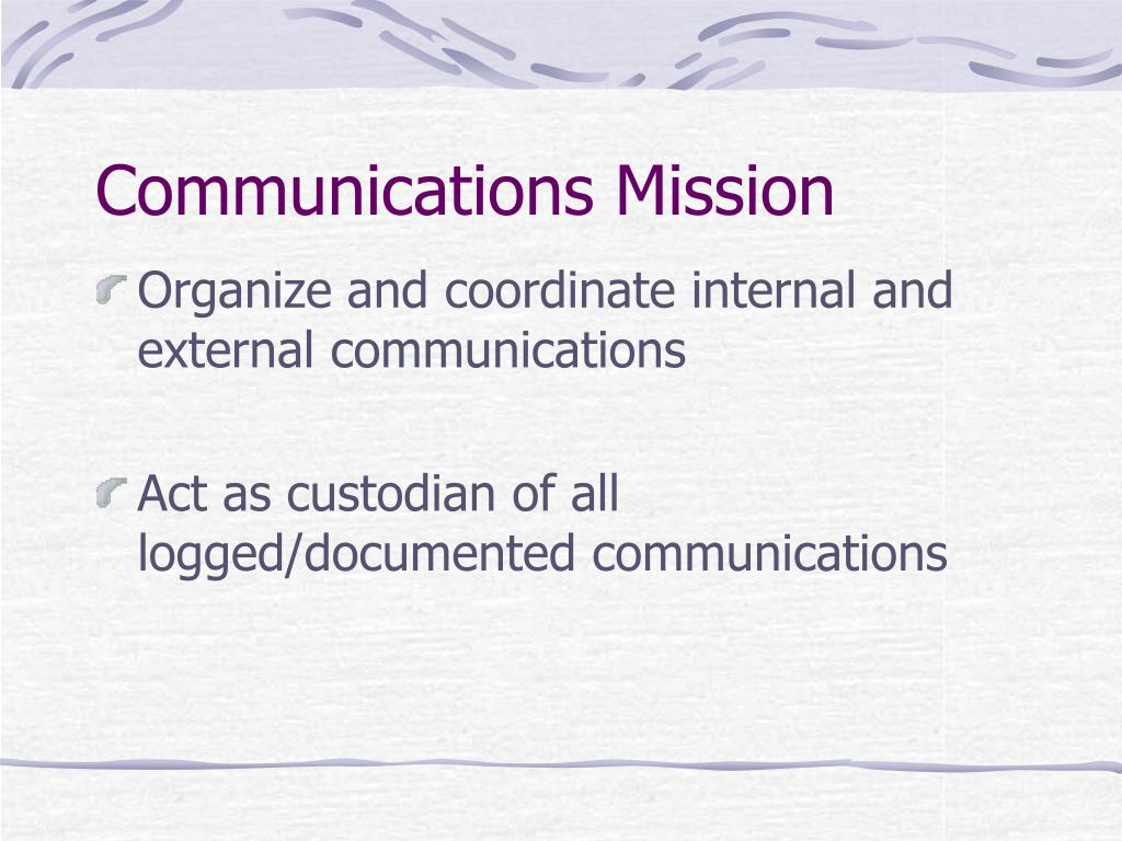 Communications Mission