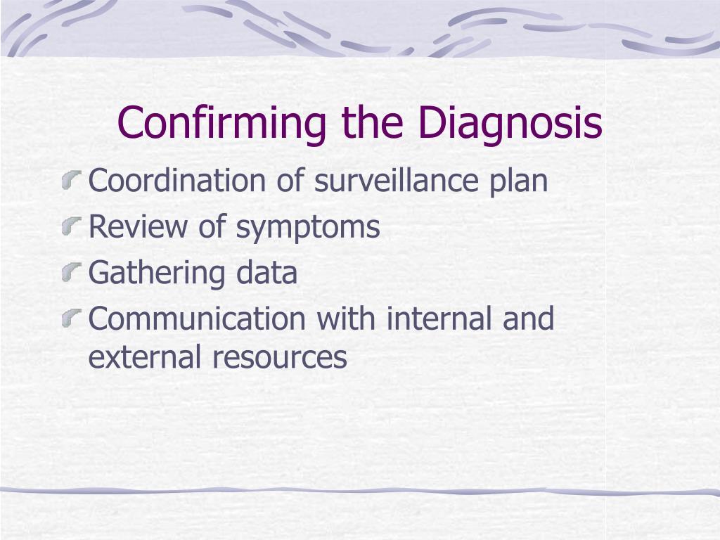 Confirming the Diagnosis