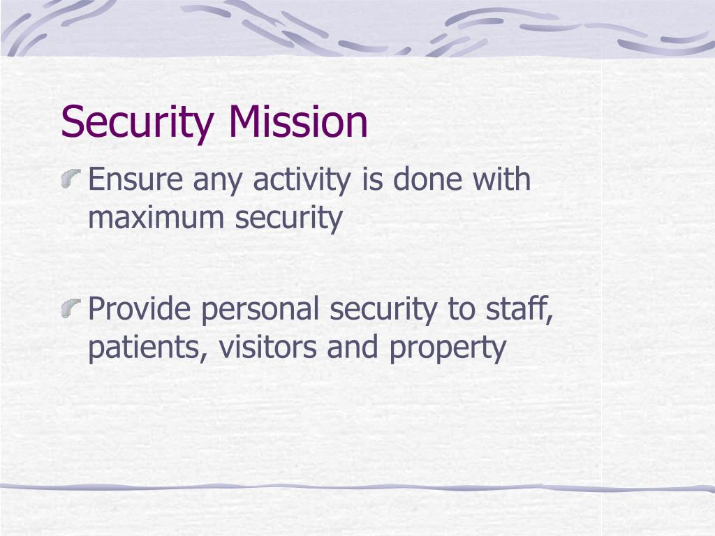 Security Mission