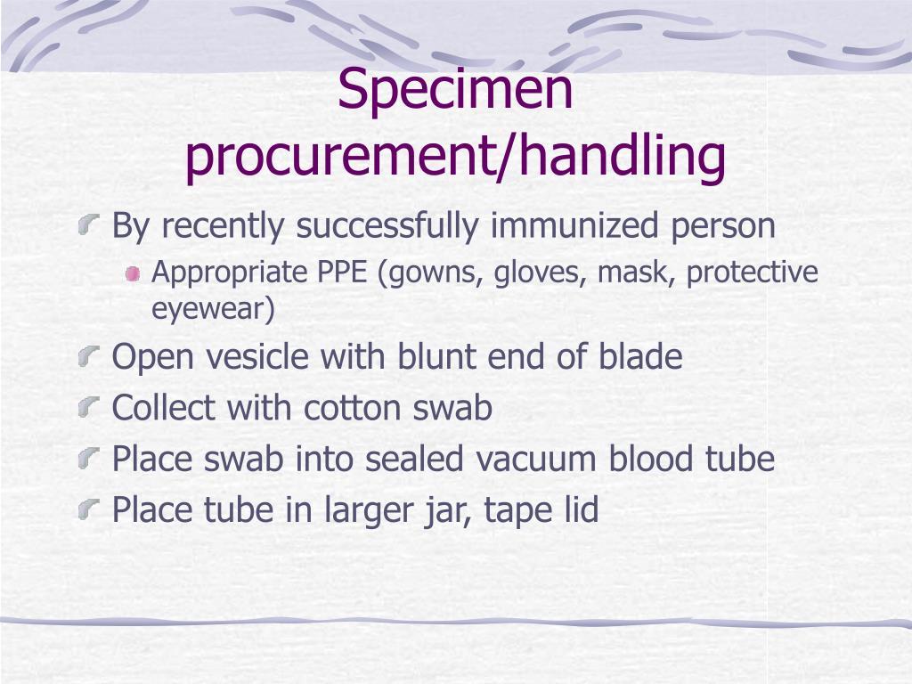 Specimen procurement/handling