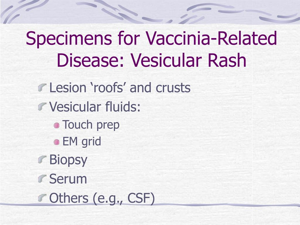 Specimens for Vaccinia-Related Disease: Vesicular Rash