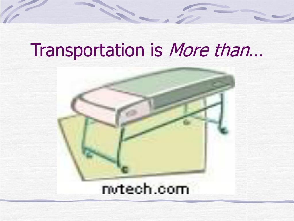 Transportation is