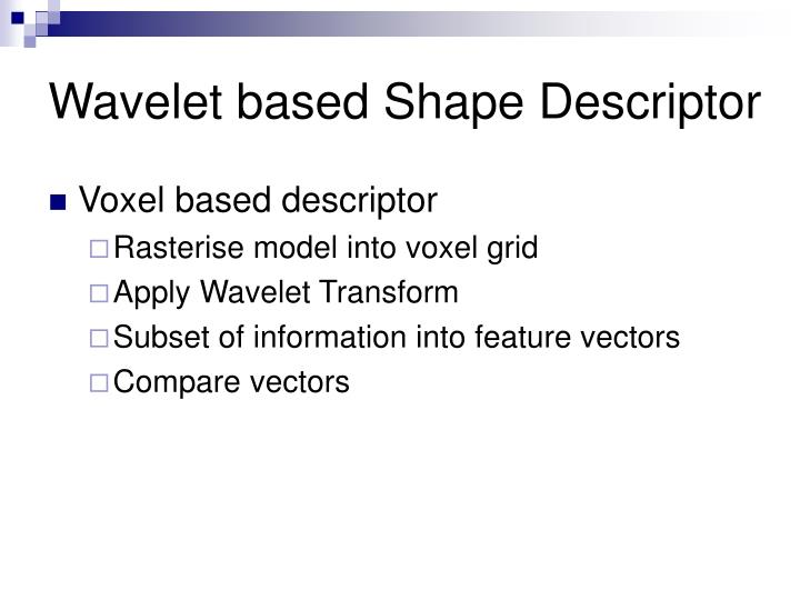 Wavelet based shape descriptor
