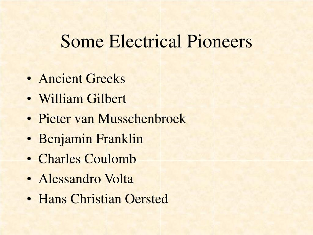 Some Electrical Pioneers
