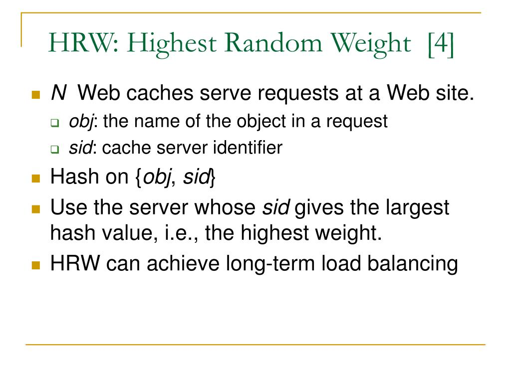 HRW: Highest Random Weight  [4]