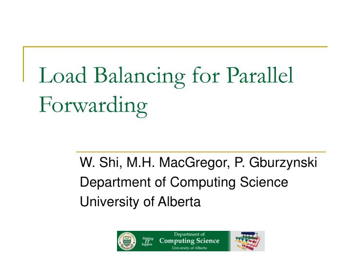 Load balancing for parallel forwarding l.jpg