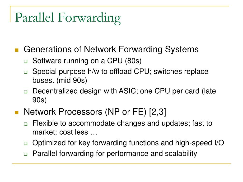 Parallel Forwarding