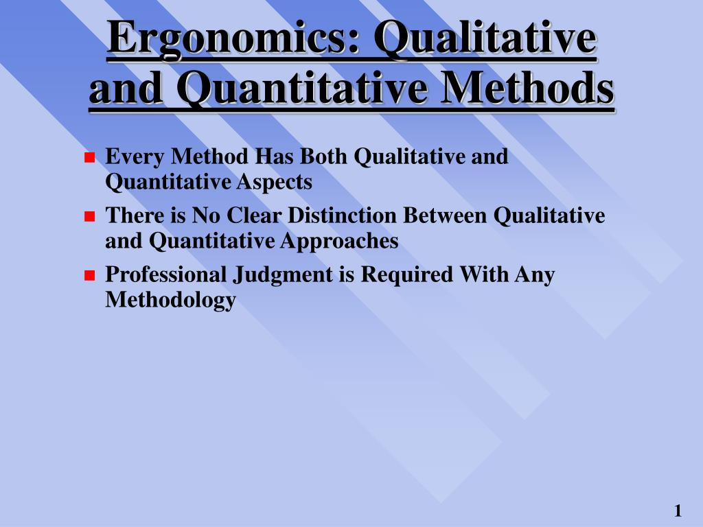 ergonomics qualitative and quantitative methods