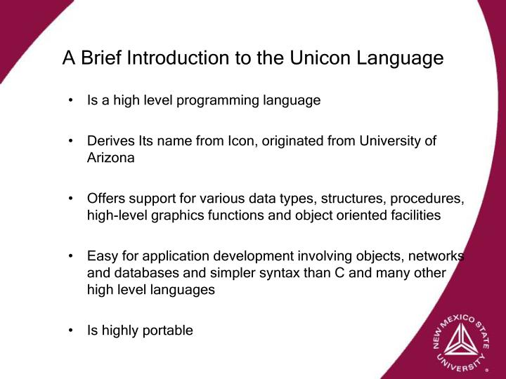 A Brief Introduction to the Unicon Language