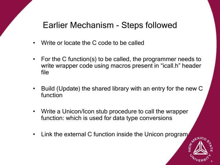Earlier Mechanism - Steps followed