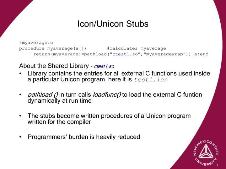 Icon/Unicon Stubs