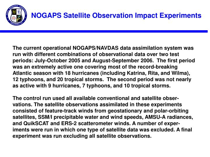 NOGAPS Satellite Observation Impact Experiments
