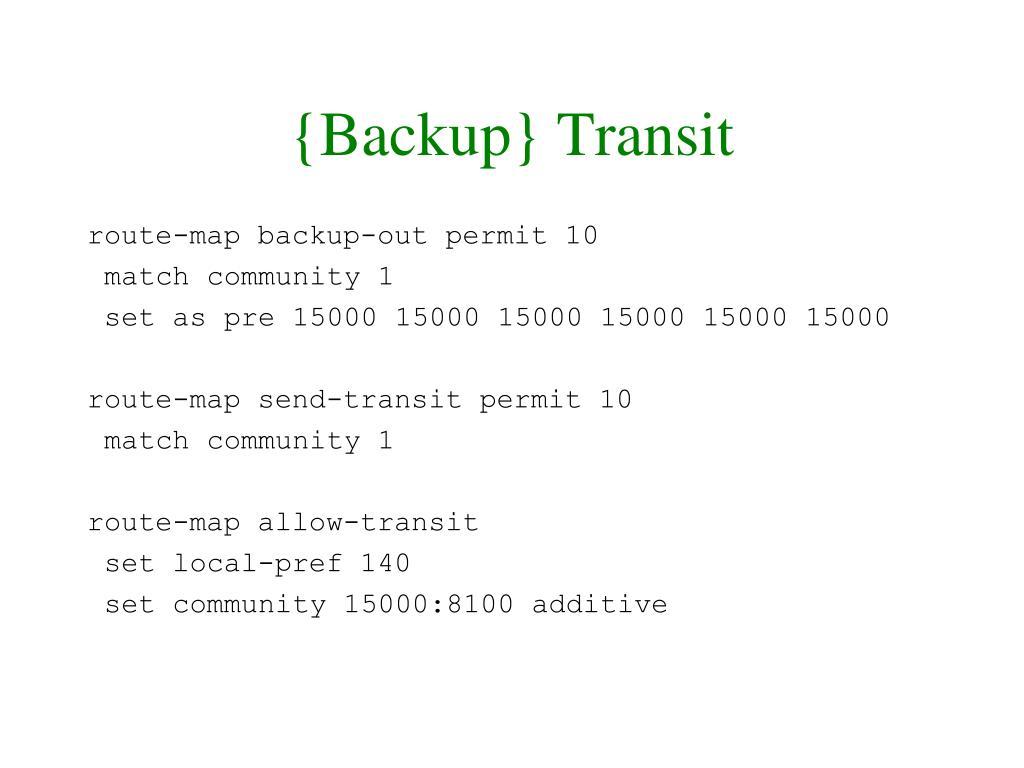 {Backup} Transit