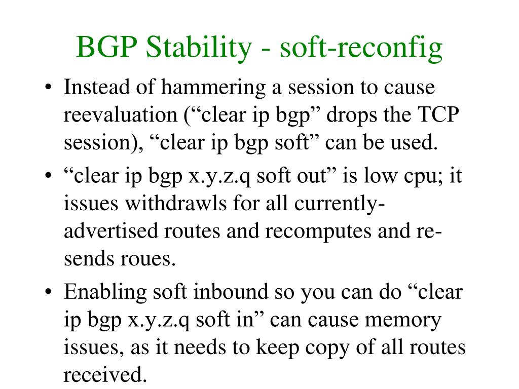 BGP Stability - soft-reconfig