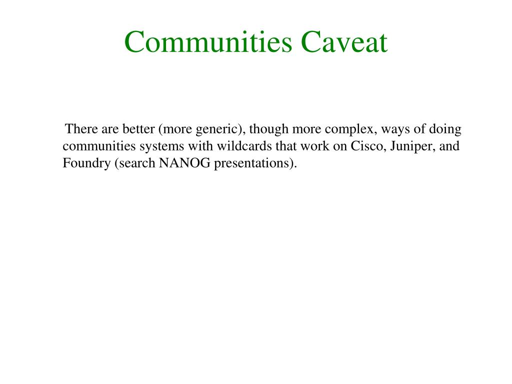 Communities Caveat