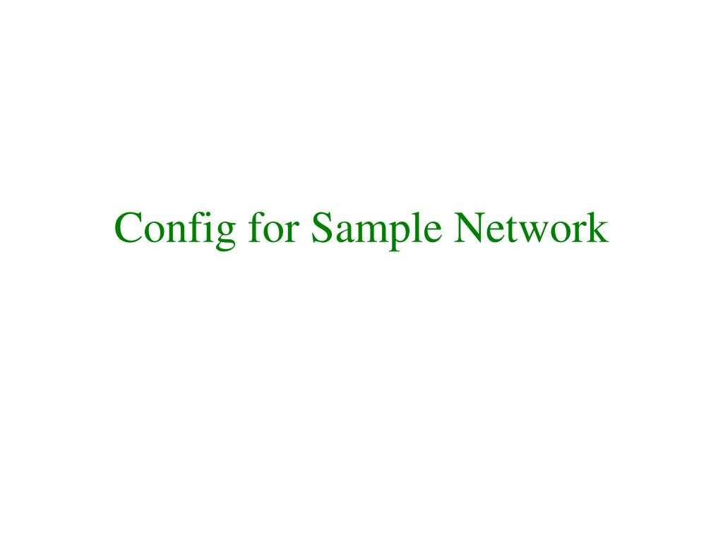 Config for Sample Network