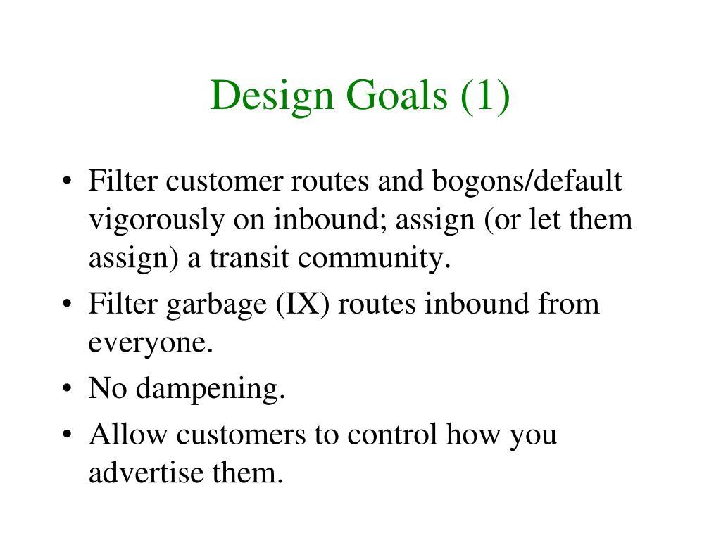 Design Goals (1)