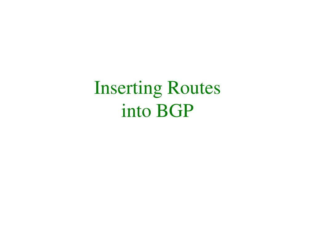 Inserting Routes