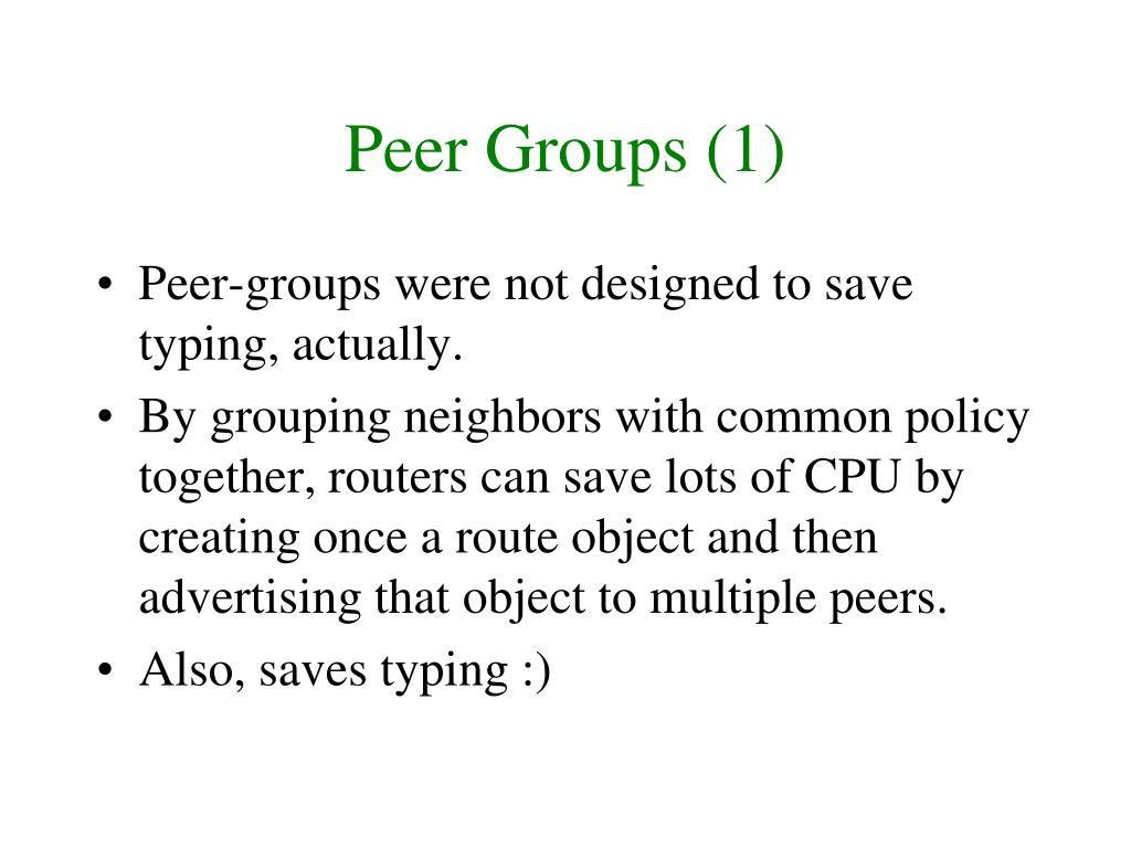 Peer Groups (1)