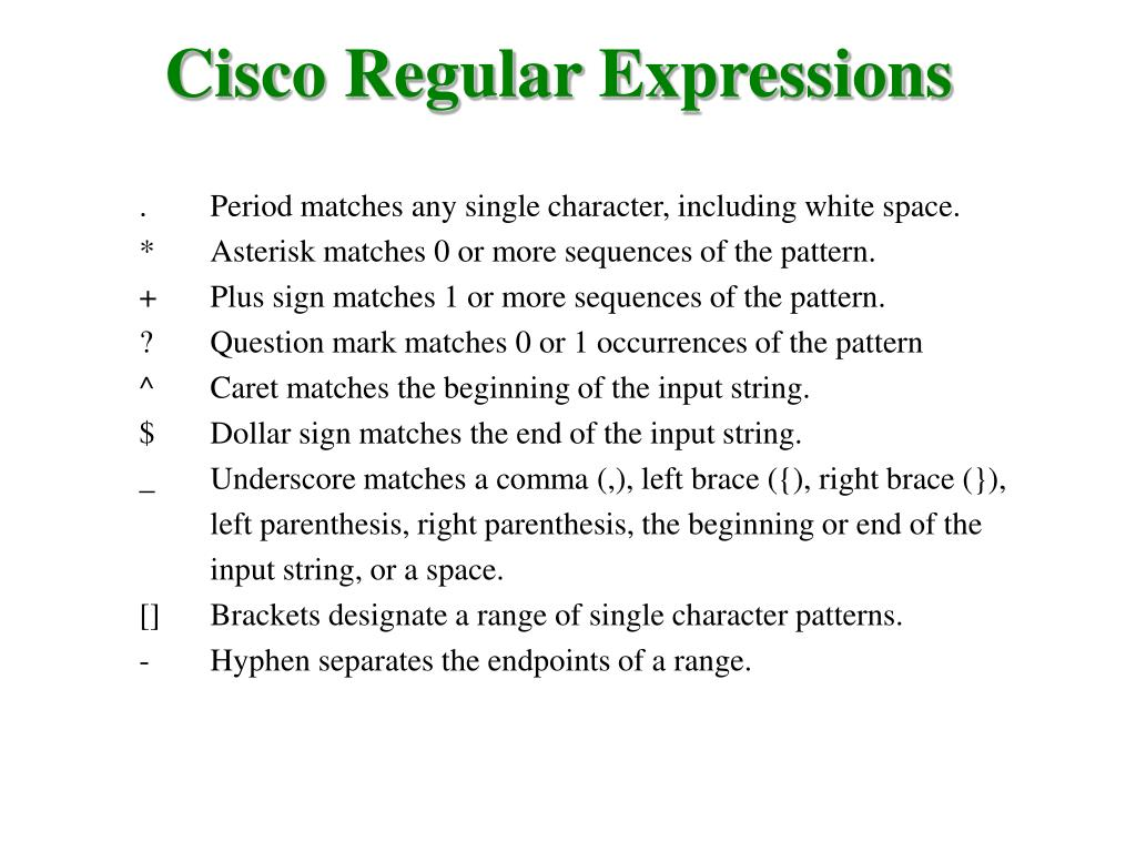 Cisco Regular Expressions