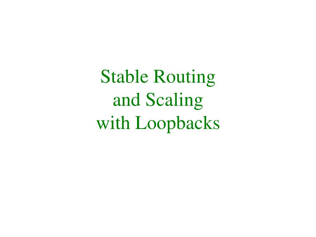 Stable Routing