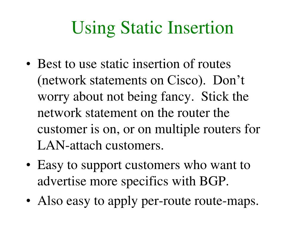 Using Static Insertion