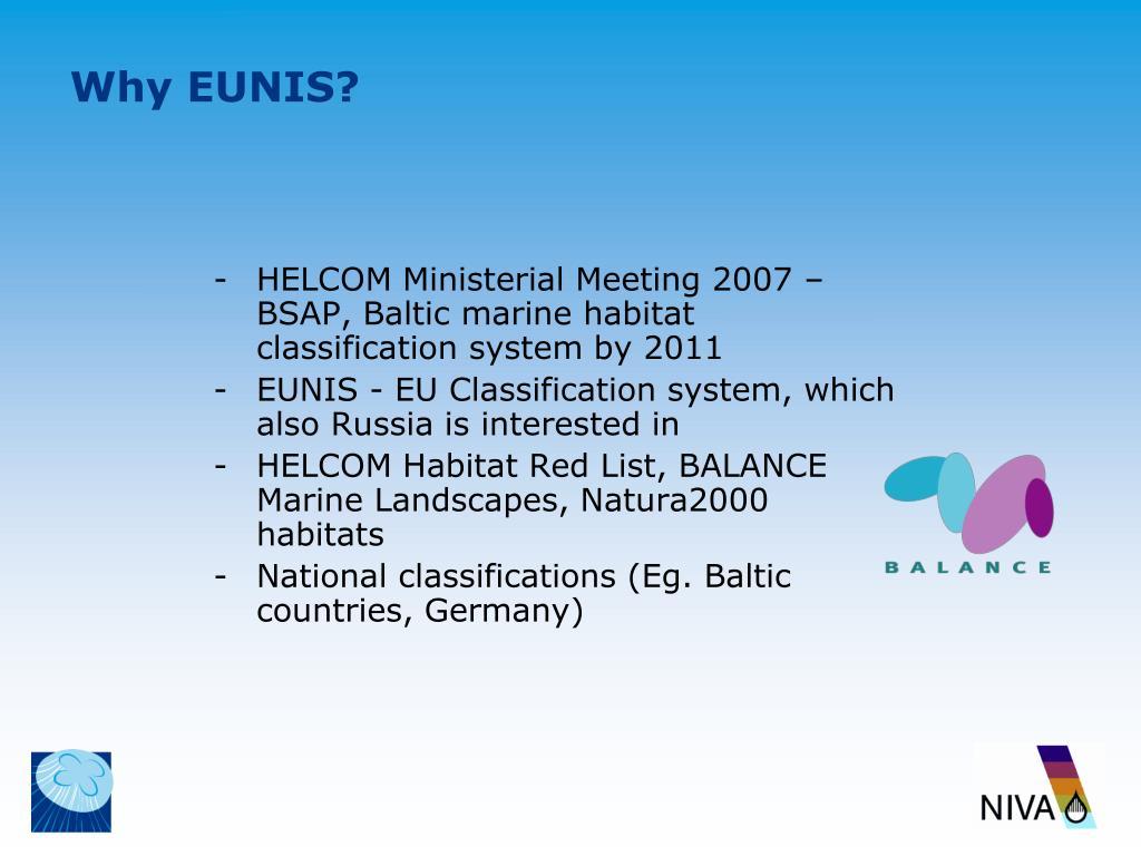 Why EUNIS?