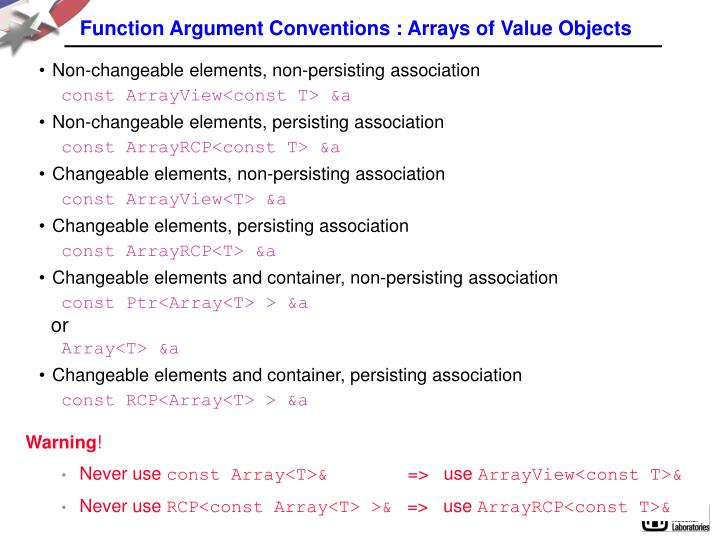 Function Argument Conventions : Arrays of Value Objects