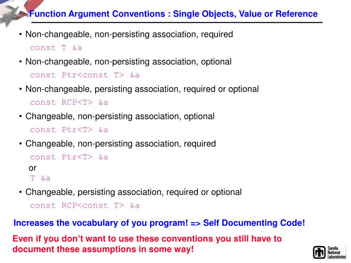 Function Argument Conventions : Single Objects, Value or Reference
