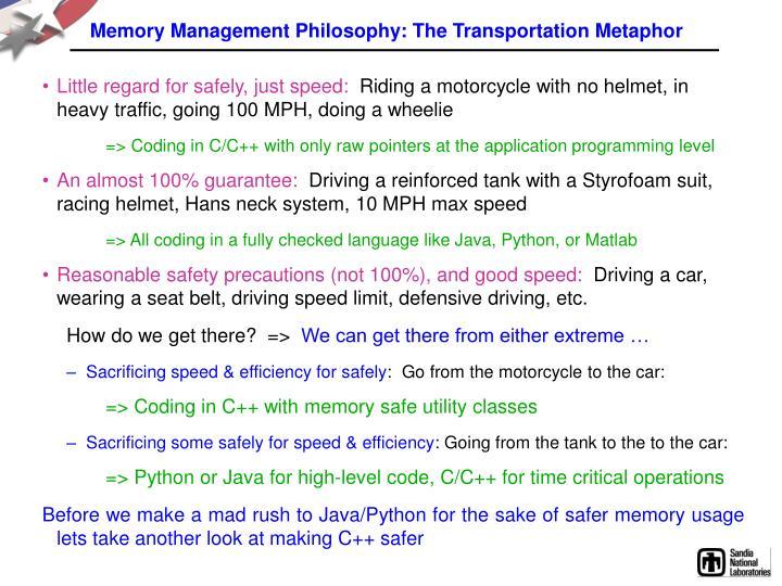 Memory Management Philosophy: The Transportation Metaphor