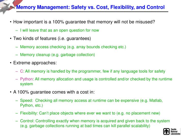 Memory Management: Safety vs. Cost, Flexibility, and Control