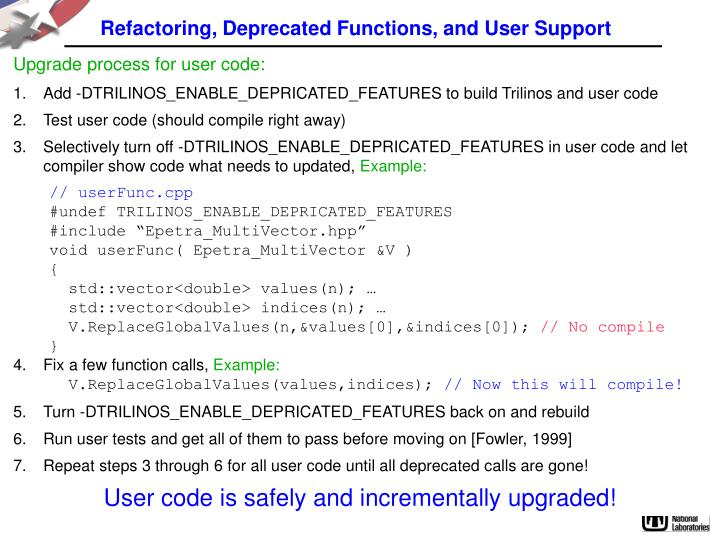 Refactoring, Deprecated Functions, and User Support