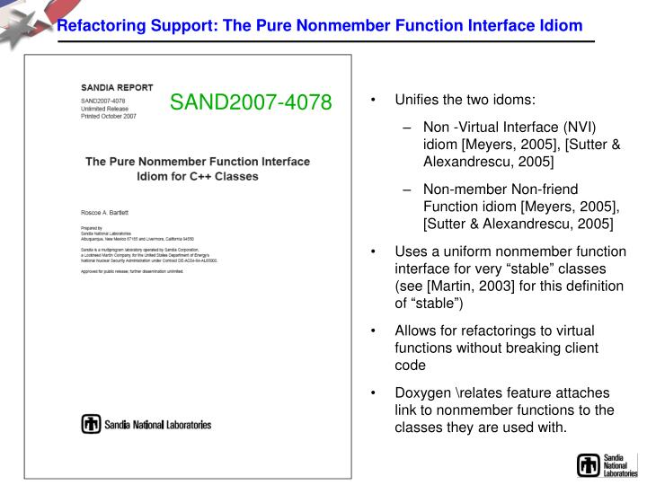 Refactoring Support: The Pure Nonmember Function Interface Idiom