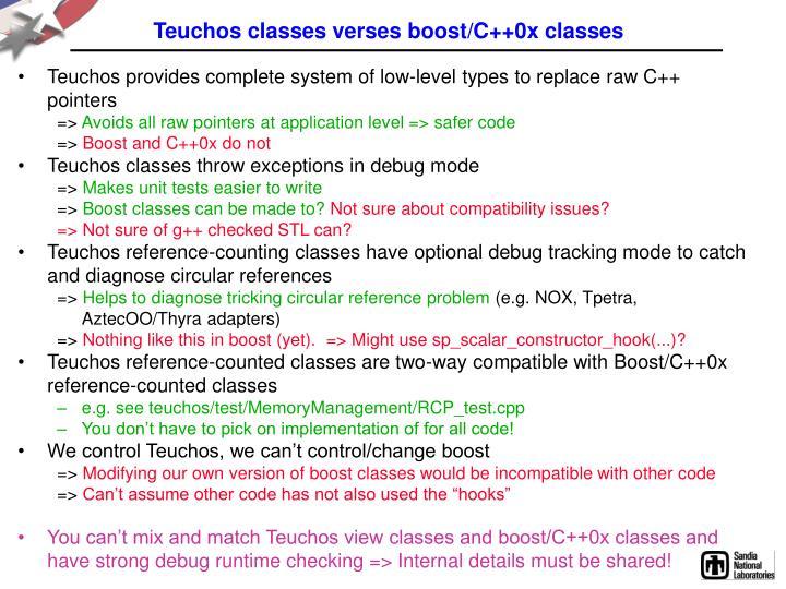Teuchos classes verses boost/C++0x classes