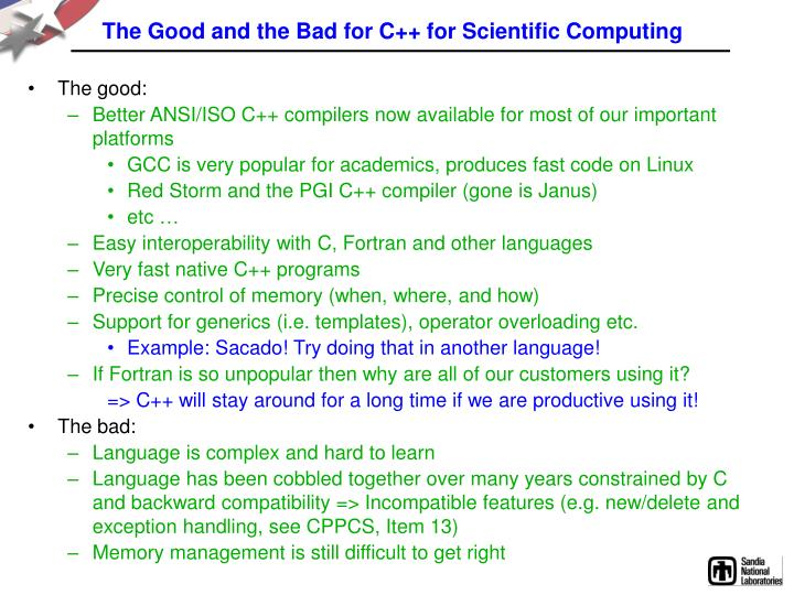 The Good and the Bad for C++ for Scientific Computing