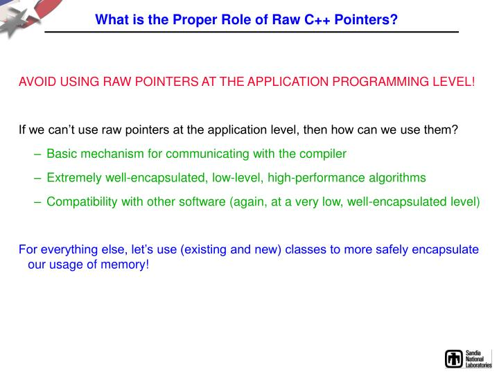 What is the Proper Role of Raw C++ Pointers?