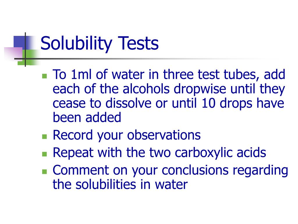 Solubility Tests
