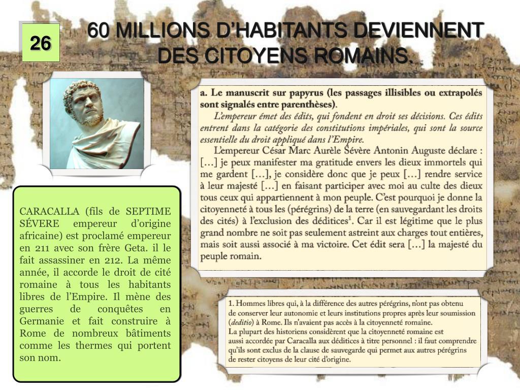 60 MILLIONS D'HABITANTS DEVIENNENT DES CITOYENS ROMAINS.