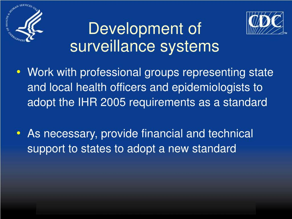 Development of surveillance systems