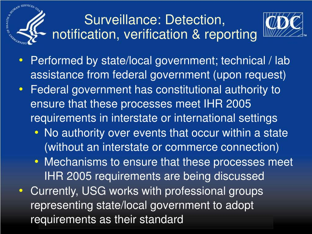 Surveillance: Detection, notification, verification & reporting