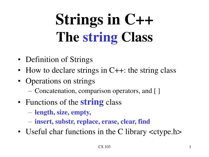 Strings in c the string class