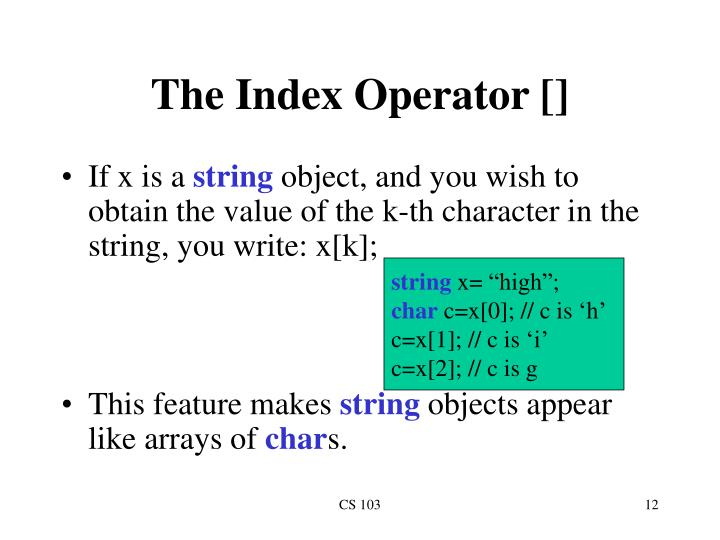The Index Operator []