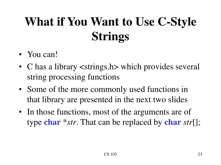 What if You Want to Use C-Style Strings