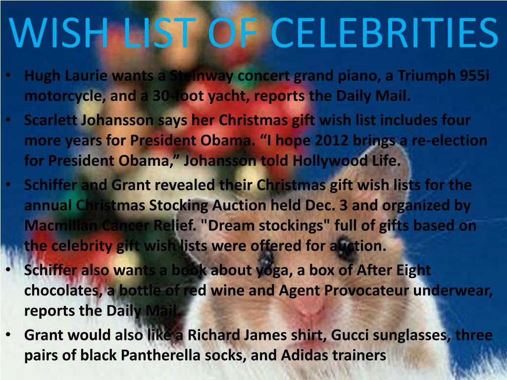 WISH LIST OF CELEBRITIES