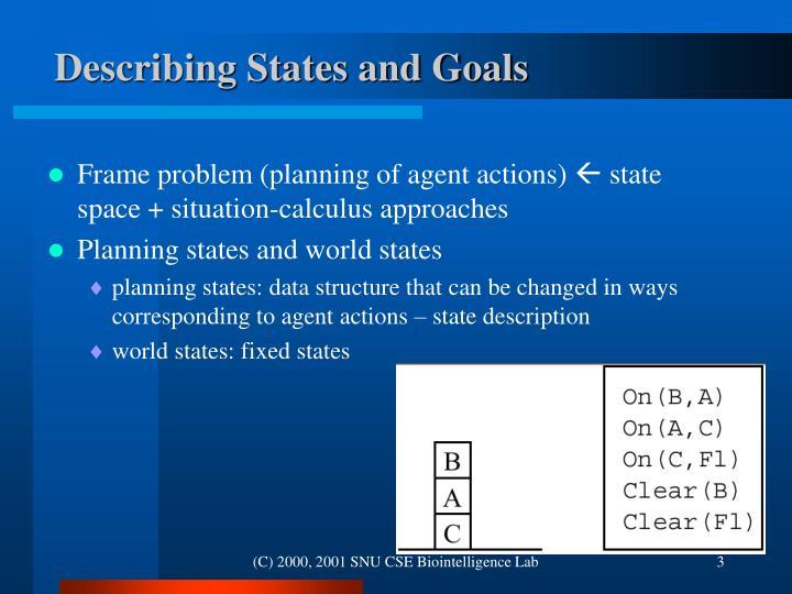 Describing States and Goals